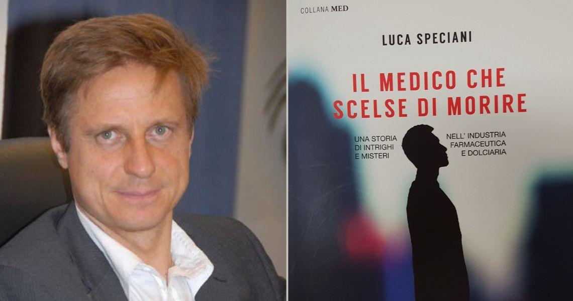 Il medico che scelse di morire, di Luca Speciani