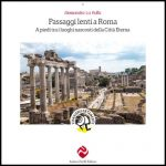 Passaggi lenti a Roma